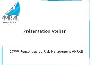 Atelier C4 : Relations entre le Risk Manager et les autres fonctions de la deuxième ligne de maîtrise - Février 2019