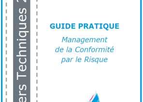 Guide pratique : Management de la Conformité par le Risque