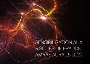 Présentation AMRAE-AURA Sensibilisation aux risques de fraude 15-octobre-2020