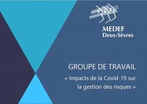 Groupe de travail - Impacts de la Covid-19 sur la gestion des risques - MEDEF Deux-Sèvres et AMRAE
