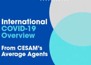 CESAM – International COVID-19 Overview