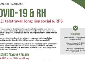 Mémo ANDRH 27 janvier 2021 Covid-19 & RH. ADPL, Télétravail long : lien social et RPS